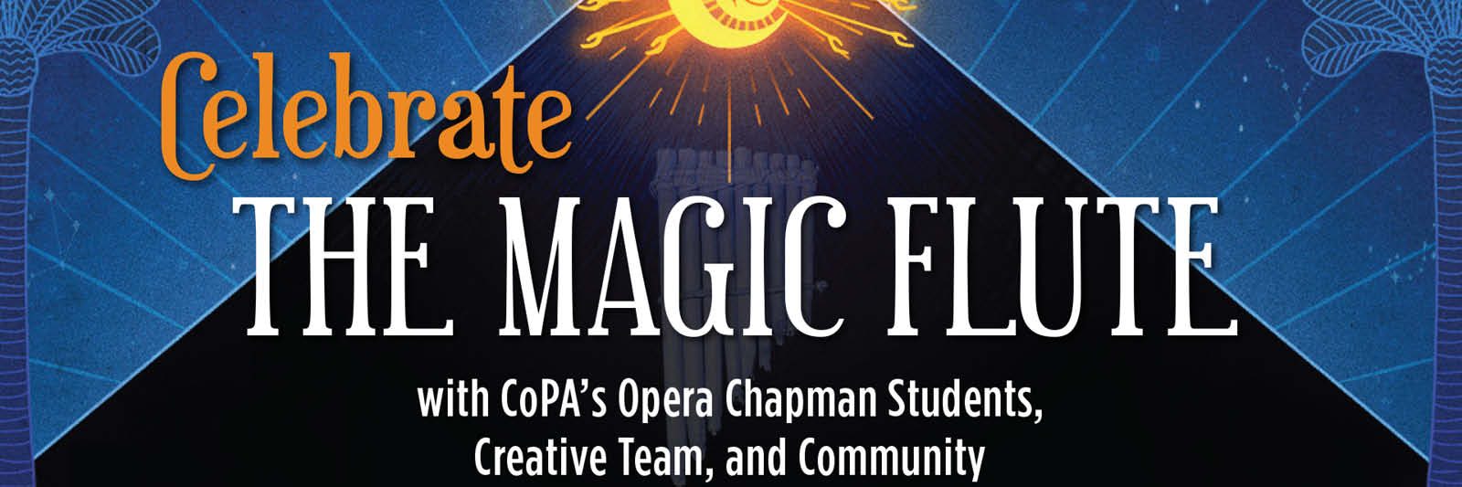 Celebrate The Magic Flute